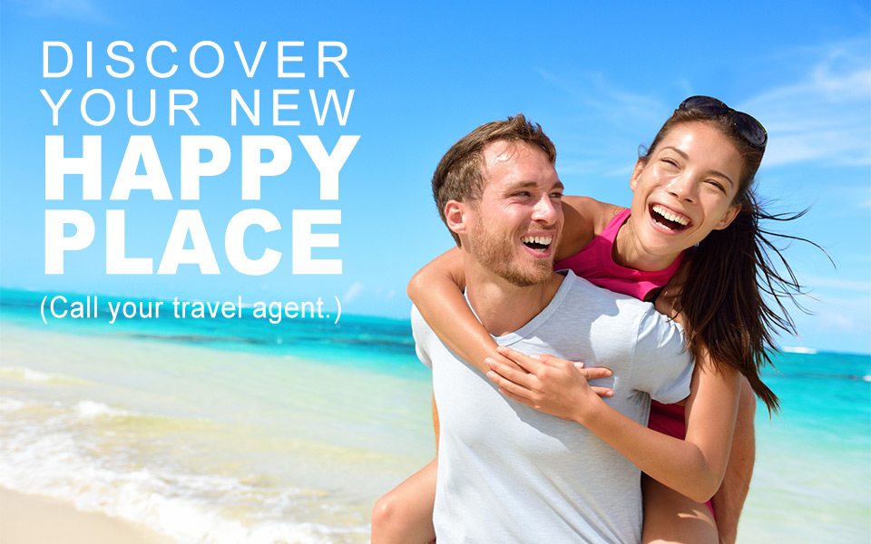 Travel to discover your new happy place.